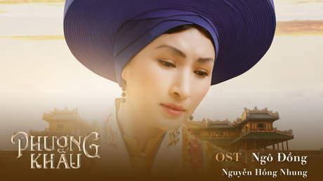 Phượng Khấu OST: Ngô Đồng - Nguyễn Hồng Nhung