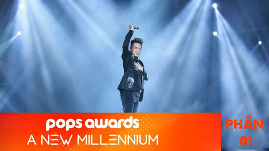 POPS Awards: A New Millennium - Phần 1