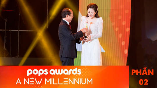 POPS Awards: A New Millennium - Phần 2