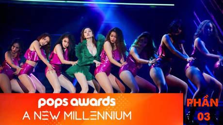 POPS Awards: A New Millennium - Phần 3