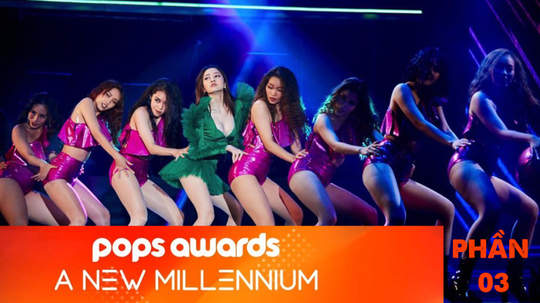 POPS Awards: A New Millennium - Phần 3