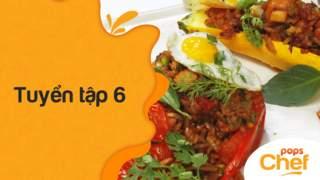 POPS Chef - Tuyển tập 6: 3 món ăn đặc biệt mang đậm hương vị châu Á