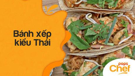 POPS Chef - Tập 12: Bánh xếp kiểu Thái