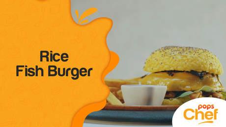 POPS Chef - Tập 2: Rice Fish Burger