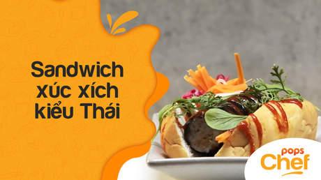 POPS Chef - Tập 4: Sandwich xúc xích kiểu Thái