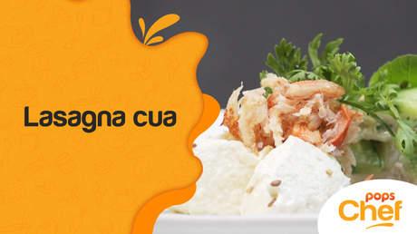 POPS Chef - Tập 6: Lasagna cua