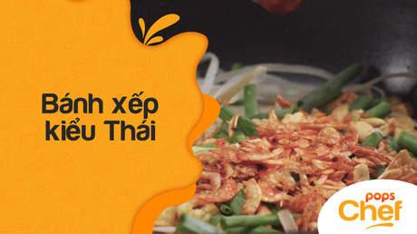 POPS Chef - Trailer tập 12: Bánh xếp kiểu Thái