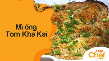 POPS Chef - Trailer tập 17: Mì ống Tom Kha Kai
