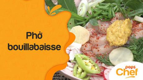 POPS Chef - Trailer tập 31: Phở bouillabaisse