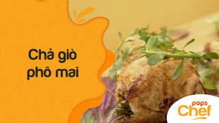 POPS Chef - Trailer tập 60: Chả giò phô mai