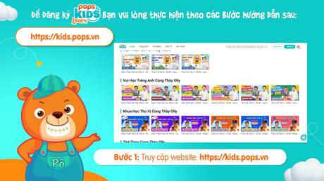 POPS Kids Learn - Hướng dẫn đăng ký khóa học online tương tác với thầy cô