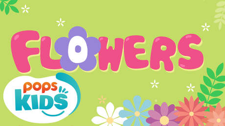POPS Kids Lesson - Flowers