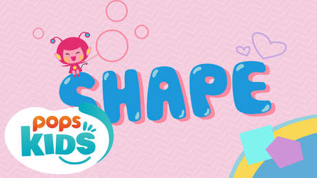 POPS Kids Lesson - Shape