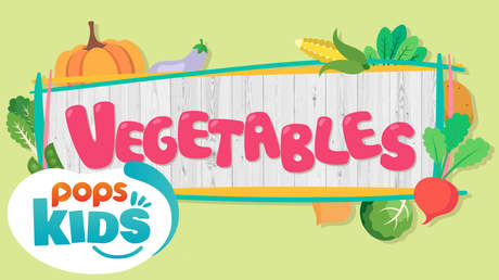 POPS Kids Lesson -  Vegetables