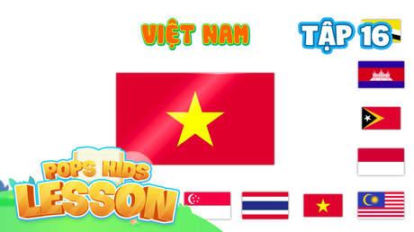 POPS Kids Lesson S2 - Tập 16: Quốc kỳ các quốc gia trên Thế giới