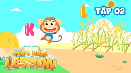 POPS Kids Lesson S2 - Tập 2: Bé Học Bảng Chữ Cái Tiếng Việt (P2)