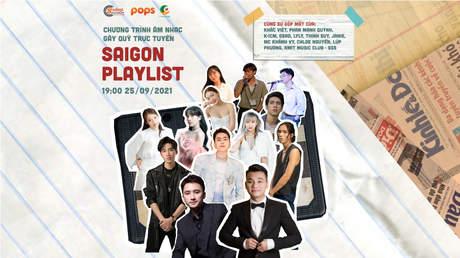 Saigon Playlist - Sự kiện âm nhạc gây quỹ trực tuyến