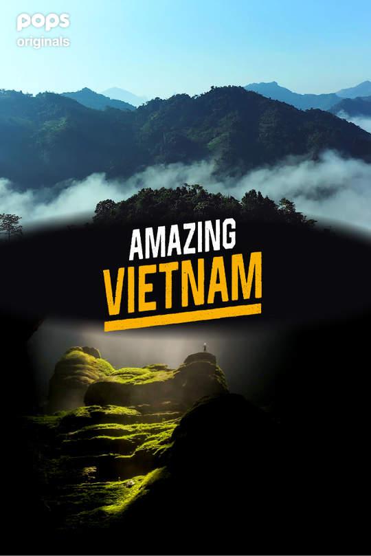 Amazing Vietnam | เวียดนามสุดอัศจรรย์