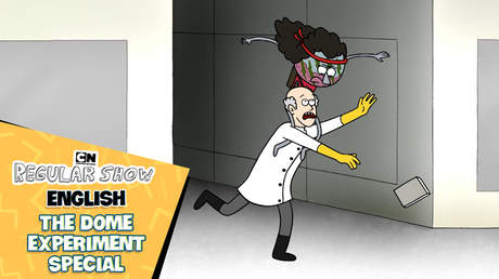Regular Show English - Ep 32: The dome experiment Special