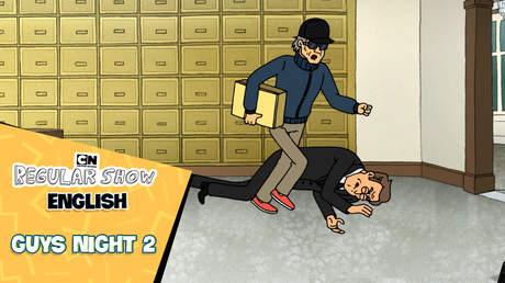 Regular Show English - Ep 48: Guys night 2