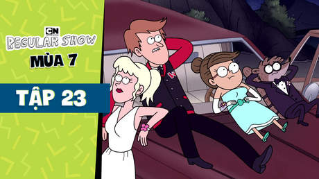 Regular Show S7 - Tập 23: Rigby đi dạ tiệc