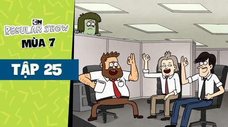 Regular Show S7 - Tập 25: Chiến hữu công sở