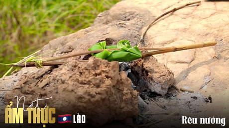 Nét ẩm thực Lào: Rêu nướng