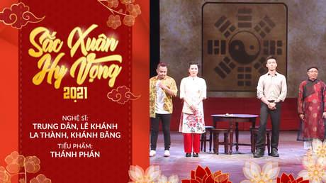 Sắc Xuân Hy Vọng - Hài kịch: Thánh Phán
