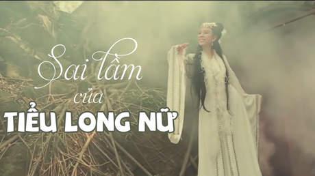 Tuyển tập hài Thu Trang: Sai lầm của Tiểu Long Nữ