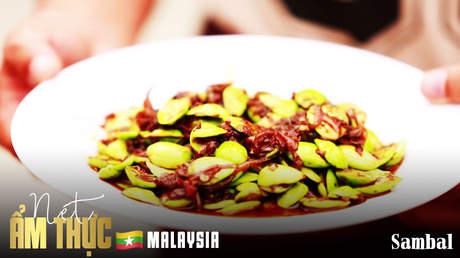 Nét ẩm thực Malaysia: Sambal