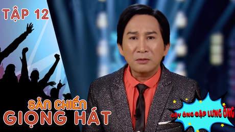 Sàn chiến giọng hát - Tập 12: Một đêm sóng gió của Kim Tử Long