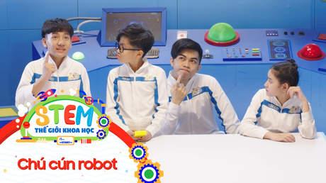 STEM - Tập 50: Chú cún robot
