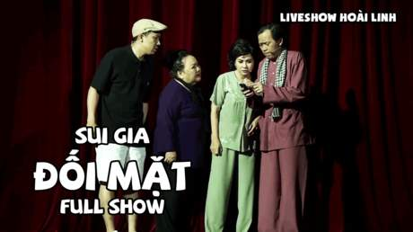 Live show hài Hoài Linh: Sui gia đối mặt - Full