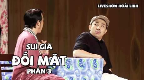 Live show hài Hoài Linh: Sui gia đối mặt - Phần 3