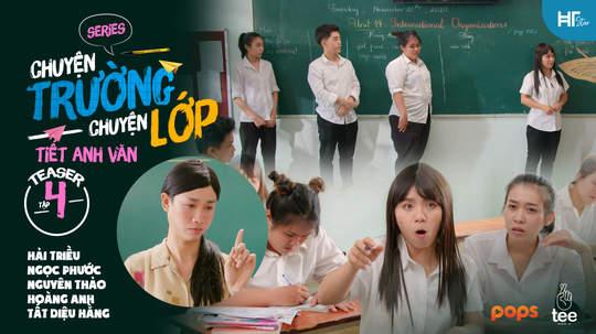Chuyện Trường Chuyện Lớp - Teaser tập 4
