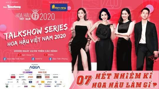 Talkshow Series HHVN 2020 - Tập 7: Hết nhiệm kì Hoa hậu làm gì?