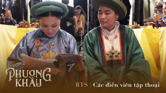 Phượng Khấu - BTS: Các diễn viên tập thoại