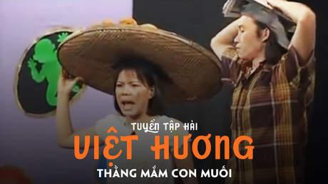 Tuyển tập hài Việt Hương: Thằng mắm con muối