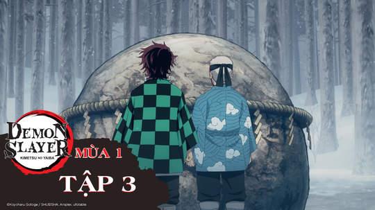Thanh gươm diệt quỷ S1 - Tập 3: Sabito và Makomo
