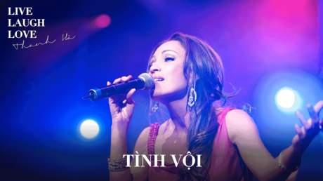 Thanh Hà - Live laugh love: Tình vội