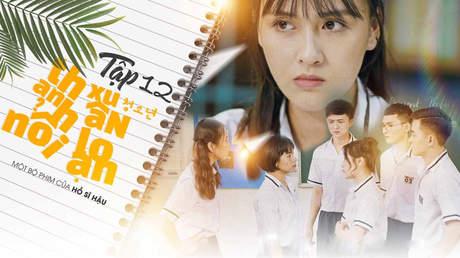 Thanh Xuân Nổi Loạn - Tập 12: Minh Châu lộ clip nóng