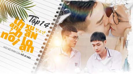 Thanh Xuân Nổi Loạn - Tập 14: Tình đầu đại ca