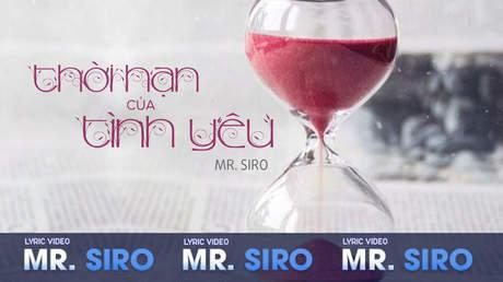 Thời hạn của tình yêu - Mr.Siro [Lyric video]