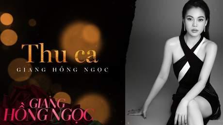 Giang Hồng Ngọc - Lyrics video: Thu ca