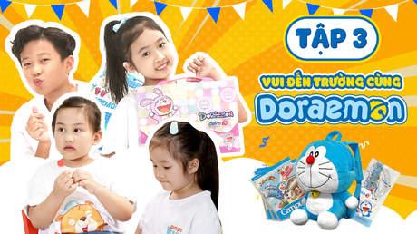 Giờ Chơi Đến Rồi - Tập 3: Doraemon Toy - Vui Đến Trường Cùng Doraemon