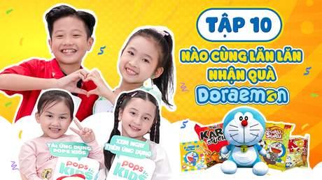 Giờ Chơi Đến Rồi - Tập 10: Doraemon Toy -  Nào Cùng Lăn Lăn Nhận Quà Doraemon