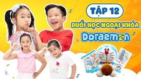 Giờ Chơi Đến Rồi - Tập 12: Doraemon Toy - Buổi học ngoại khóa Doraemon