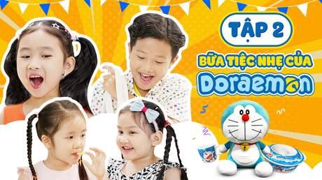 Giờ Chơi Đến Rồi - Tập 2: Doraemon Toy - Bữa Tiệc Nhẹ Của Doraemon