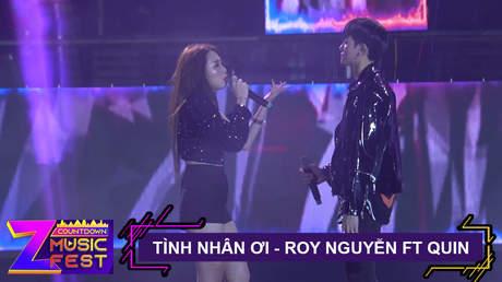 Tình nhân ơi - Roy Nguyễn x Quin [Z Countdown Music Fest 2020]