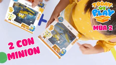 Today We Play S2 - Tập 10: Hai con Minion